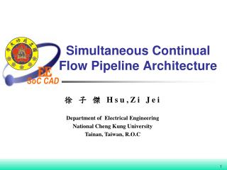 Simultaneous Continual  Flow  Pipeline Architecture
