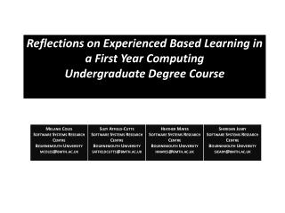 Reflections on Experienced Based Learning in a First Year Computing  Undergraduate  Degree Course