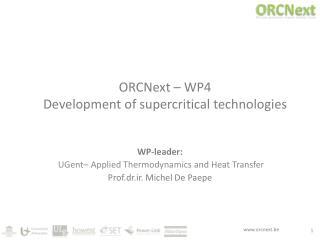 ORCNext – WP4 Development of supercritical technologies