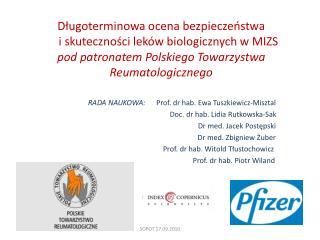 RADA NAUKOWA:       Prof. dr  hab. Ewa  Tuszkiewicz-Misztal