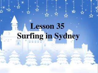 Lesson 35  Surfing in Sydney