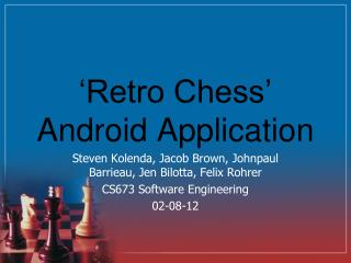 'Retro Chess' Android Application