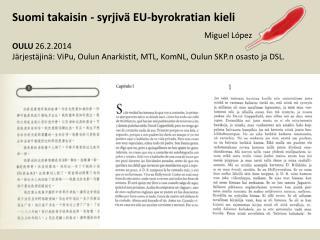 Suomi takaisin - syrjiv� EU-byrokratian kieli Miguel  L�pez OULU  26.2.2014