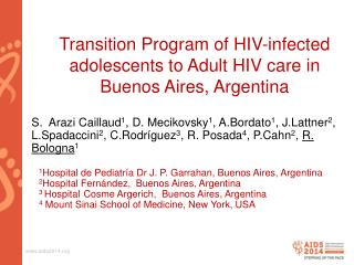 Transition Program of HIV-infected adolescents to Adult HIV care in Buenos Aires, Argentina