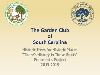 The Garden Club  of  South Carolina