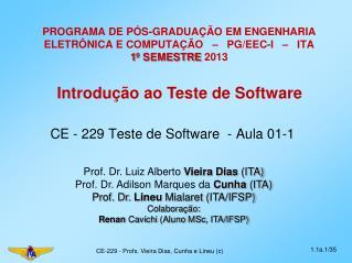 CE - 229 Teste de Software  - Aula 01-1