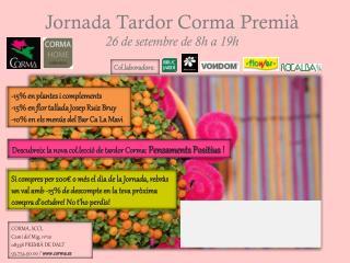 Jornada Tardor Corma Premià 26 de setembre de 8h a 19h