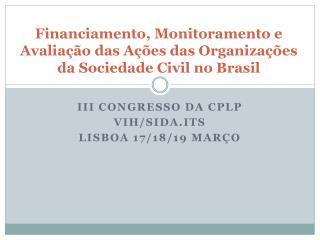 III Congresso da CPLP VIH/SIDA.ITS LISBOA 17/18/19 Março