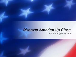 Discover America Up Close