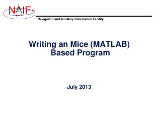 Writing an Mice (MATLAB)  Based Program