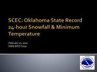 SCEC: Oklahoma State Record        24-hour Snowfall & Minimum Temperature