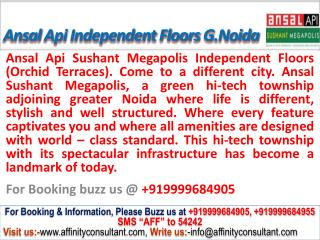 ansal sushant megapolis floors orchid terraces@09999684905