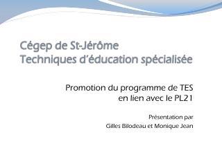 Cégep  d e St-Jérôme Techniques d'éducation spécialisée