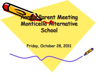 Annual Parent Meeting Monticello Alternative School
