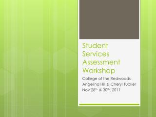 Student Services Assessment Workshop