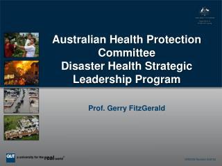 Australian Health Protection Committee Disaster Health Strategic Leadership Program
