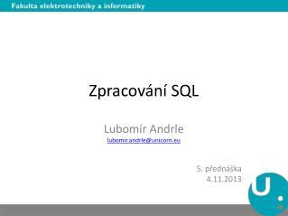 Zpracování SQL