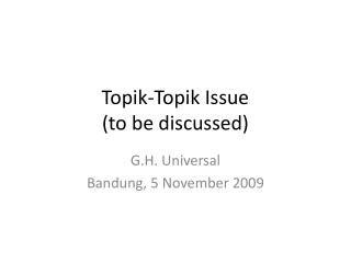 Topik-Topik Issue (to be discussed)