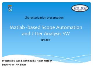 Matlab -based Scope  Automation and Jitter Analysis SW