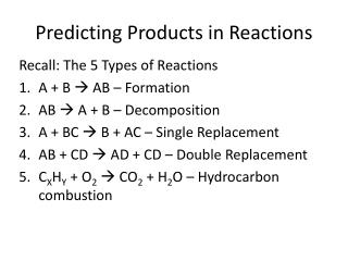 Predicting Products in Reactions