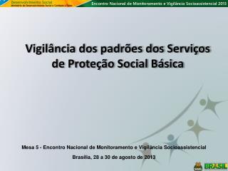 Vigilância dos padrões dos Serviços de Proteção Social Básica