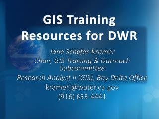 GIS Training Resources for DWR
