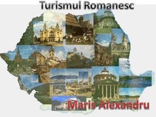 Turis mul Romanesc