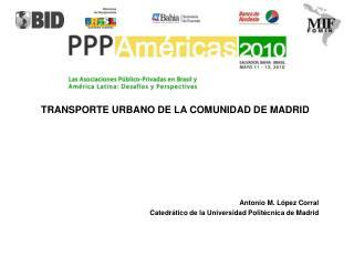 TRANSPORTE URBANO DE LA COMUNIDAD DE MADRID