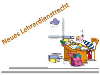 Neues Lehrerdienstrecht