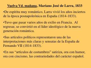 Vuelva Vd. ma ana, Mariano Jos  de Larra, 1833