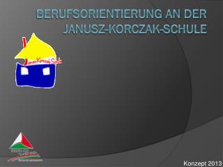 Berufsorientierung an der Janusz-Korczak-Schule