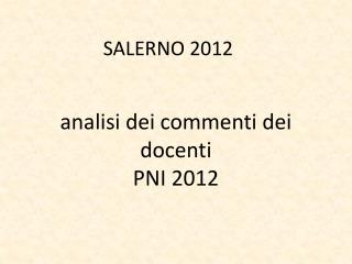 analisi dei commenti dei docenti PNI 2012