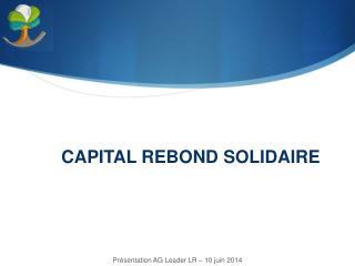 CAPITAL REBOND SOLIDAIRE
