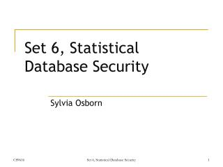 Set 6, Statistical Database Security