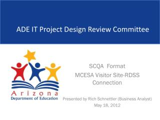 ADE IT Project Design Review Committee