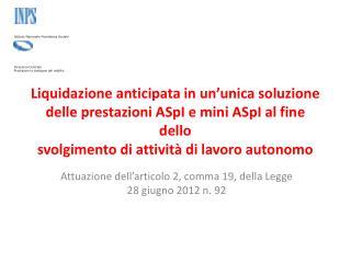Attuazione dell'articolo 2, comma 19, della Legge 28 giugno 2012 n. 92