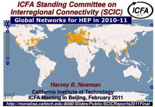 ICFA Standing Committee on Interregional Connectivity (SCIC)