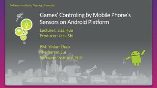 Ga mes' Controling by Mobile Phone's Sensors on Android Platform