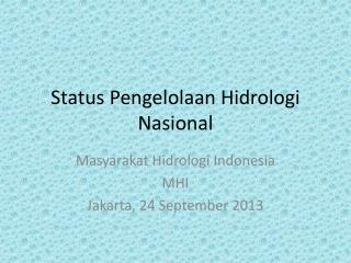 Status  Pengelolaan Hidrologi Nasional