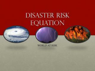 Disaster risk equation
