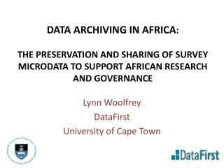 Lynn Woolfrey DataFirst  University of Cape Town
