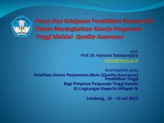 oleh Prof. Dr.  Harsono Taroepratjeka htaroe@itenas.ac.id disampaikan pada