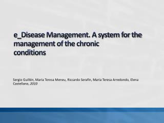 e_Disease  Management. A system for the management of the chronic conditions