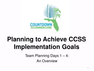 Planning to Achieve CCSS Implementation Goals