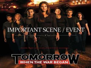 IMPORTANT SCENE / EVENT