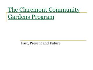 The Claremont Community Gardens Program