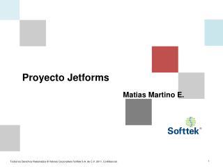 Proyecto  Jetforms Matias Martino  E.