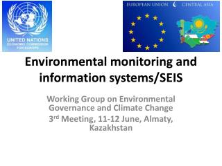 Environmental monitoring and information systems/SEIS