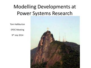 Modelling Developments at Power Systems Research