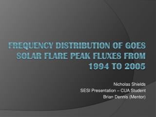 Frequency Distribution of GOES Solar Flare Peak Fluxes from 1994 to 2005